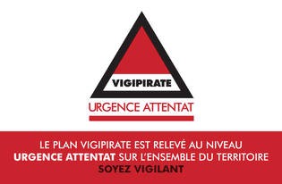 Vigipirate : passage au niveau Urgence Attentat sur l'ensemble du territoire national
