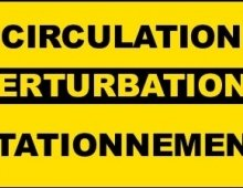 Circulation & stationnement : perturbations